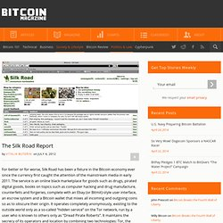 The Silk Road Report