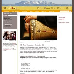 The Silk Road Project – Silk Road Encounters