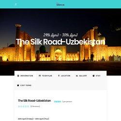 The Silk Road-Uzbekistan - Her Expeditions