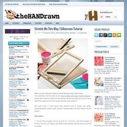 Silkscreen Tutorial ~ theHANDrawn – Rom Salvar