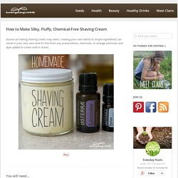 How to Make Silky, Fluffy, Chemical-Free Shaving Cream