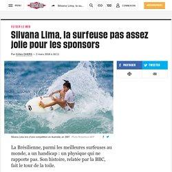 Silvana Lima, la surfeuse pas assez jolie pour les sponsors