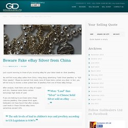 Fake Silver on eBay - Beware silver costume jewellery from China