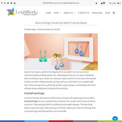 Silver Earrings Trends You Need To Know About – LeightWorks