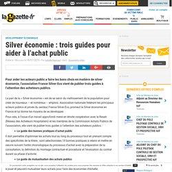 Silver économie : trois guides pour aider à l'achat public