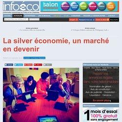 La silver économie, un marché en devenir - Silver Nouvelle Aquitaine - 20/09/16