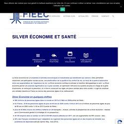 Silver Economie & Santé – FIEEC