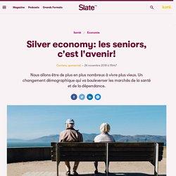 Silver economy: les seniors, c'est l'avenir!