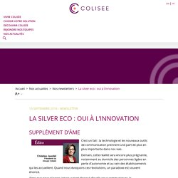 La silver eco : oui à l'innovation