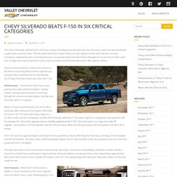 CHEVY SILVERADO BEATS F-150 IN SIX CRITICAL CATEGORIES