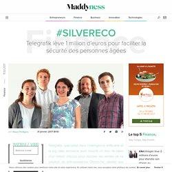 #SilverEco : Telegrafik lève 1 million d'euros pour faciliter la sécurité des personnes âgées - 31/01/17