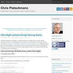Silverlight and JavaScript Interop Basics