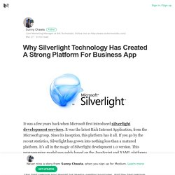 Why Silverlight Technology Has Created A Strong Platform For Business App