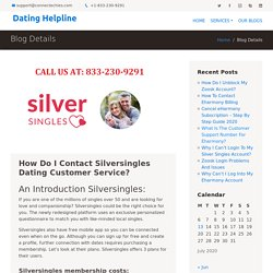 Silver Singles Customer Service Number