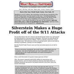 Silverstein Makes a Huge Profit off of the 9/11 Attacks