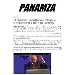 » 11-Septembre : Larry Silverstein préparait la reconstruction de la Tour 7 dès «avril 2000»