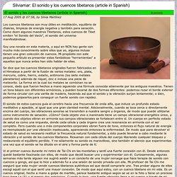 Silviamar: El sonido y los cuencos tibetanos (article in Spanish)