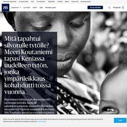 Mitä tapahtui silvotulle tytölle? Meeri Koutaniemi tapasi Keniassa uudelleen tytön, jonka ympärileikkaus kohahdutti toissa vuonna