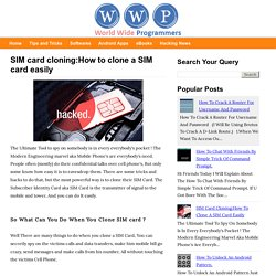 SIM card cloning:How to clone a SIM card easily