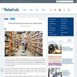 Simbe Robotics launches new retail robot