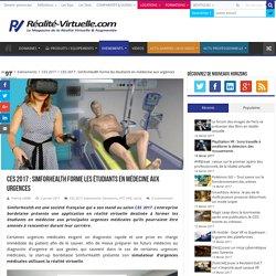 CES 2017 : SimforHealth forme les étudiants en médecine aux urgences
