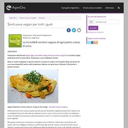 Simil-uova vegan per tutti i gusti