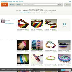 Thick Friendship Bracelet MADE TO ORDER up to par NewPrideDesigns