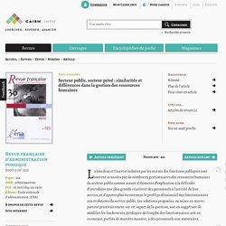 Secteur public, secteur privé: similarités et différences dans la gestion des ressources humaines