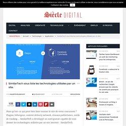 SimilarTech vous liste les technologies utilisées par un site.