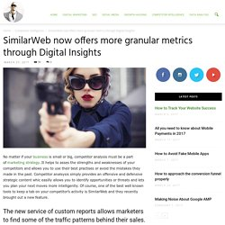 SimilarWeb now offers more granular metrics through Digital Insights - Ade Camilleri Marketing News