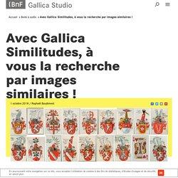 Avec Gallica Similitudes, à vous la recherche par images similaires !