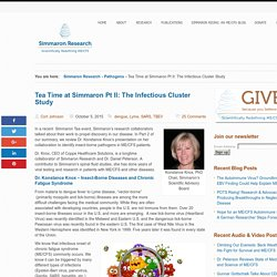 Tea Time at Simmaron Pt II: The Infectious Cluster Study - Simmaron Research