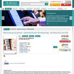 Partition pour piano Chantal Muller-Simmerling / Le Piano Arc en Ciel - - Piano - Partition