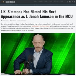 J.K. Simmons Has Filmed His Next Appearance as J. Jonah Jameson in the MCU - ...