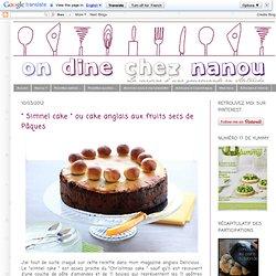 """"""" Simnel cake """" ou cake anglais aux fruits secs de Pâques"""