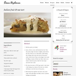 Simon Hopkinson Recipe - Italian fruit & nut tart