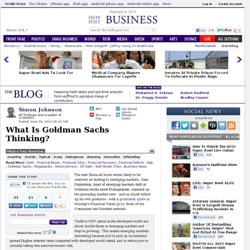 Simon Johnson: What Is Goldman Sachs Thinking?