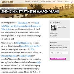Simon Sinek: start met de waarom-vraag!