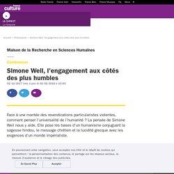 Simone Weil, l'engagement aux côtés des plus humbles