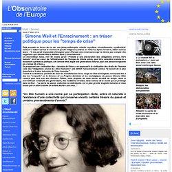 """Simone Weil et l'Enracinement : un trésor politique pour les """"temps de crise"""""""