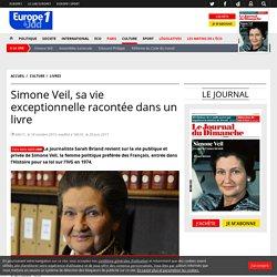 Simone Veil, sa vie exceptionnelle racontée dans un livre