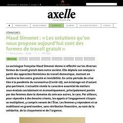 """Maud Simonet : """"Les solutions qu'on nous propose aujourd'hui sont des formes de travail gratuit"""" - Axelle Mag"""