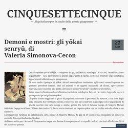 Demoni e mostri: gli yōkai senryū, di Valeria Simonova-Cecon – CINQUESETTECINQUE