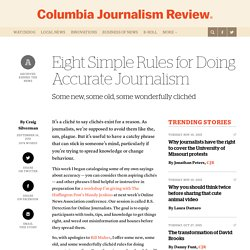 Eight Simple Rules for Doing Accurate Journalism