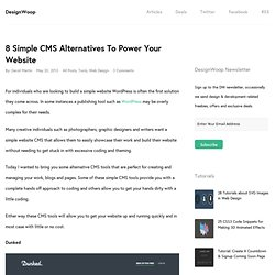 8 Simple CMS Alternatives To Power Your Website