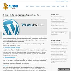 5 simple tips for making an appealing wordpress blog