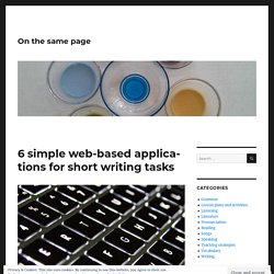 6 simple web-based applications for short writing tasks – On the same page