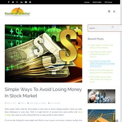 How To Avoid Losing Money In Stock Market?