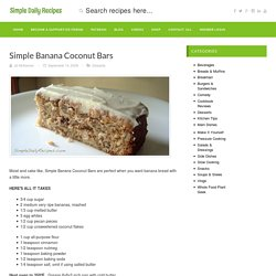 Simple Banana Coconut Bars « Simple Daily RecipesSimple Daily Recipes