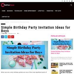 Simple Birthday Party Invitation Ideas for Boys